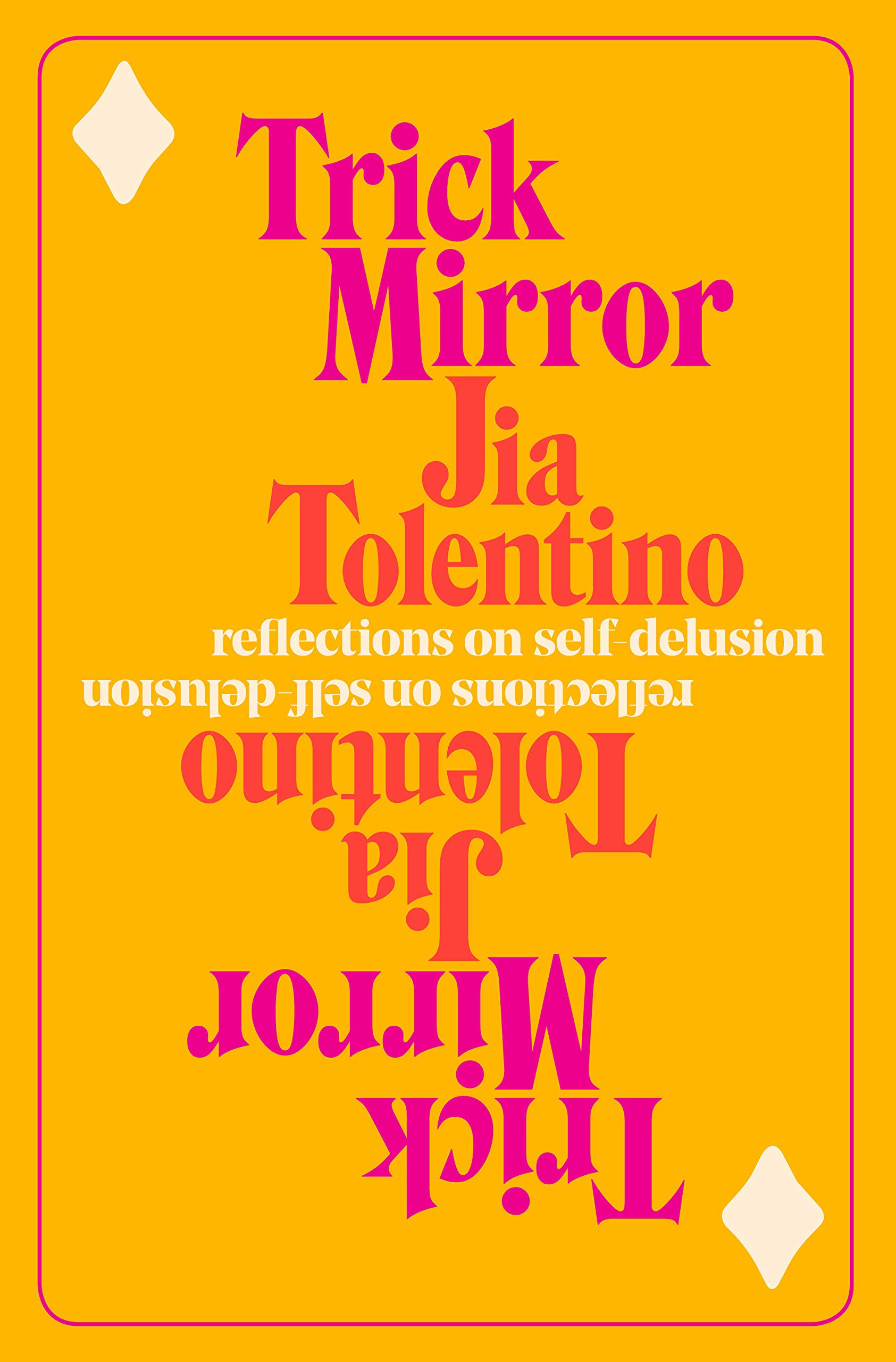 Trick Mirror: Reflections on Self-Delusion by Random House