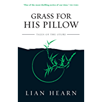 Grass For His Pillow (Tales of the Otori Book 2)
