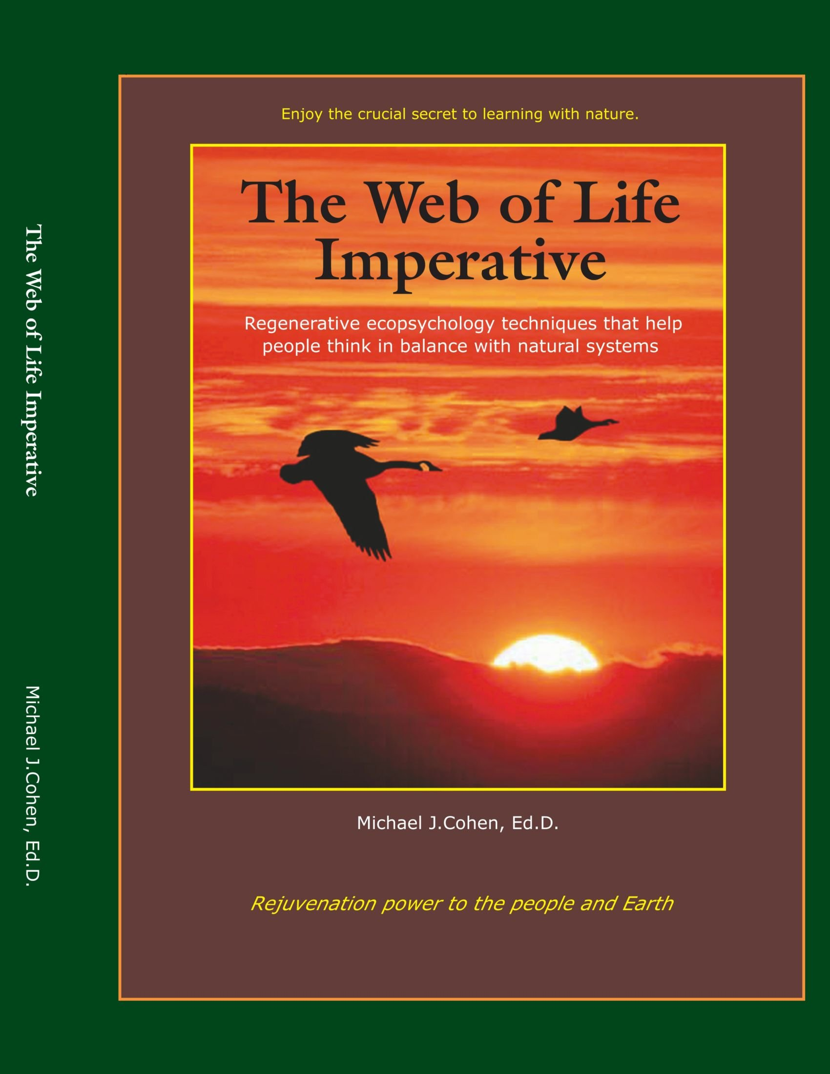 The Web of Life Imperative: Regenerative Ecopsychology Techniques that Help People Think in Balance with Natural Systems PDF