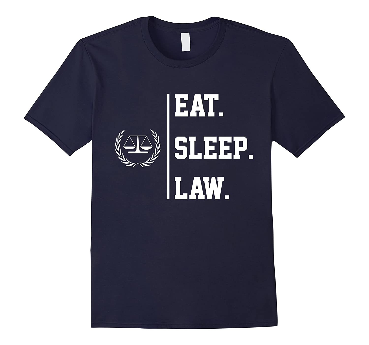 Eat Sleep Law Lawyer Funny Shirt Gift-RT