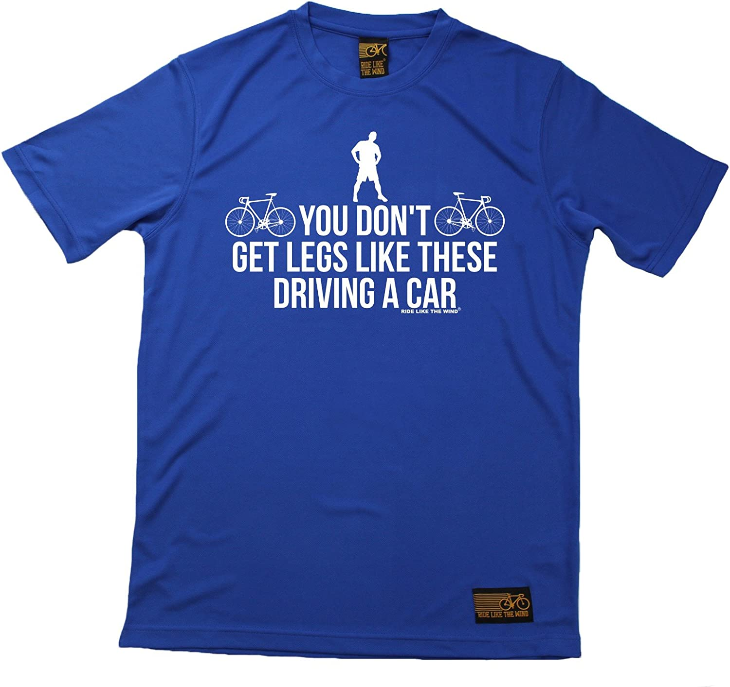 Mens Cycling You Dont Get Legs Like This Driving A Car Premium Dry Fit Breathable Sports T-Shirt