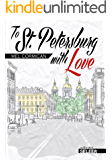 To St Petersburg With Love