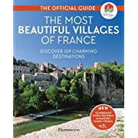 The The Most Beautiful Villages of France: The Official Guide (2020 edition)