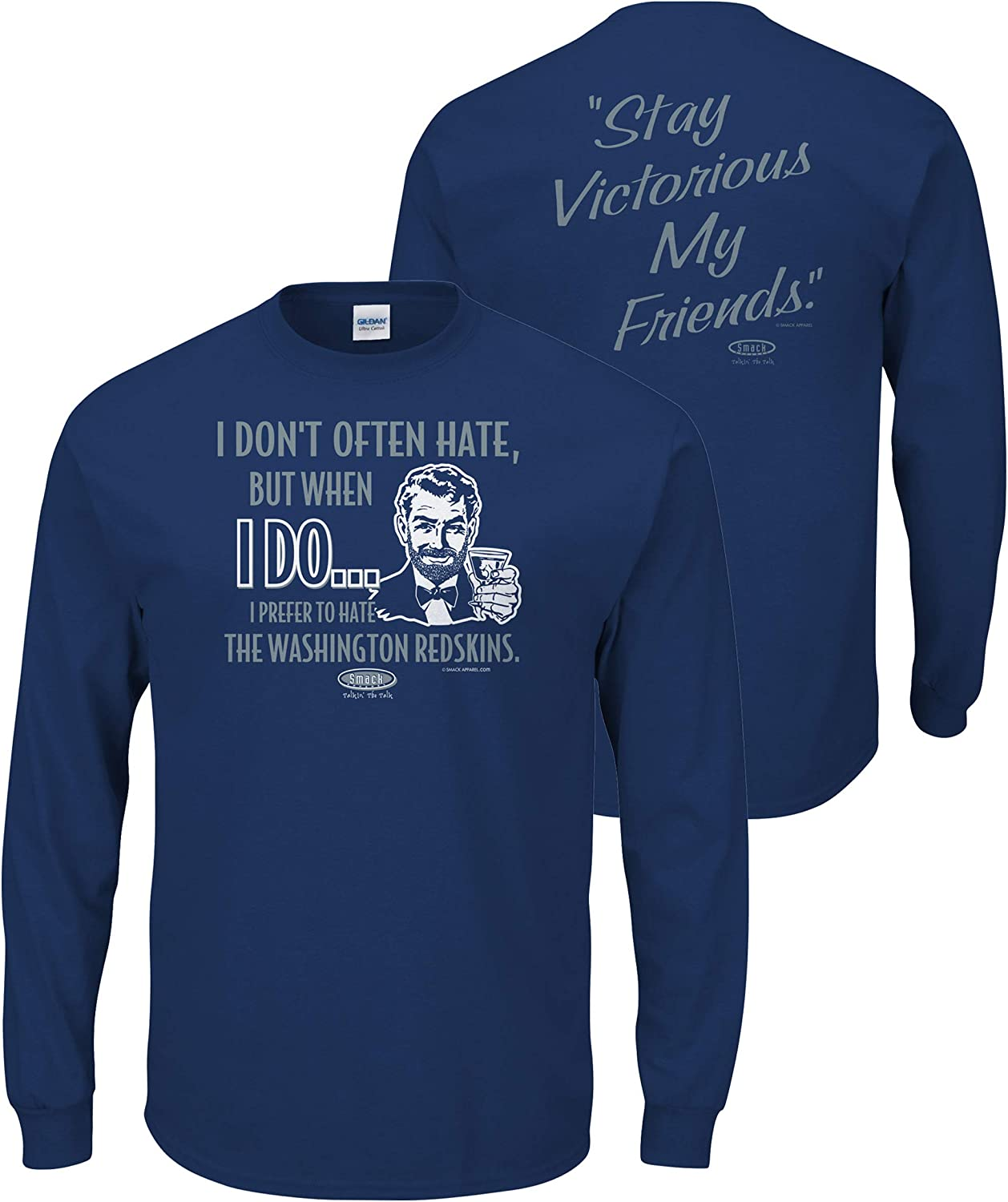 Stay Victorious Sm-5X Smack Apparel Dallas Football Fans I Prefer to Hate I Dont Often Hate But When I Do Blue T-Shirt