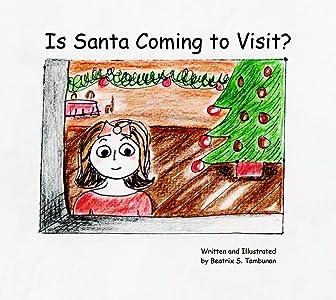 Is Santa Coming to  Visit?
