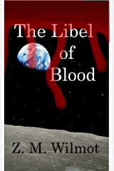 The Libel of Blood (The Jakken Trilogy Book 3) Kindle Edition