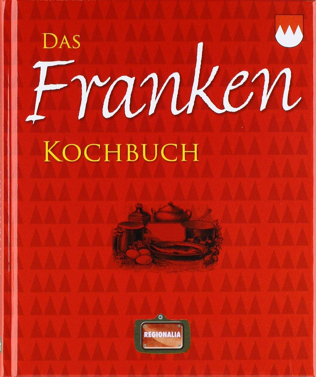 Das Franken Kochbuch