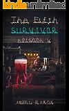 The Fifth Survivor: Episode 5