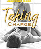 Taking Charge (Billionaire take over Book 1)