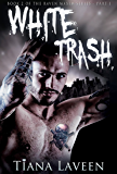 White Trash (Raven Maxim Book 2)