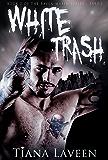 White Trash (Raven Maxim Book 2)