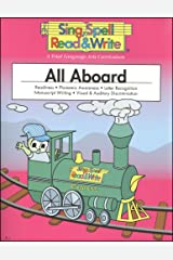 ALL ABOARD, STUDENT EDITION, SING SPELL READ AND WRITE Paperback