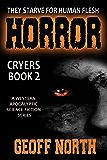 Horror: Cryers Book 2
