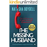 The Missing Husband: A Tense Psychological Suspense Full of Twists