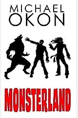 Monsterland Kindle Edition