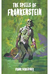 The Spells of Frankenstein Paperback