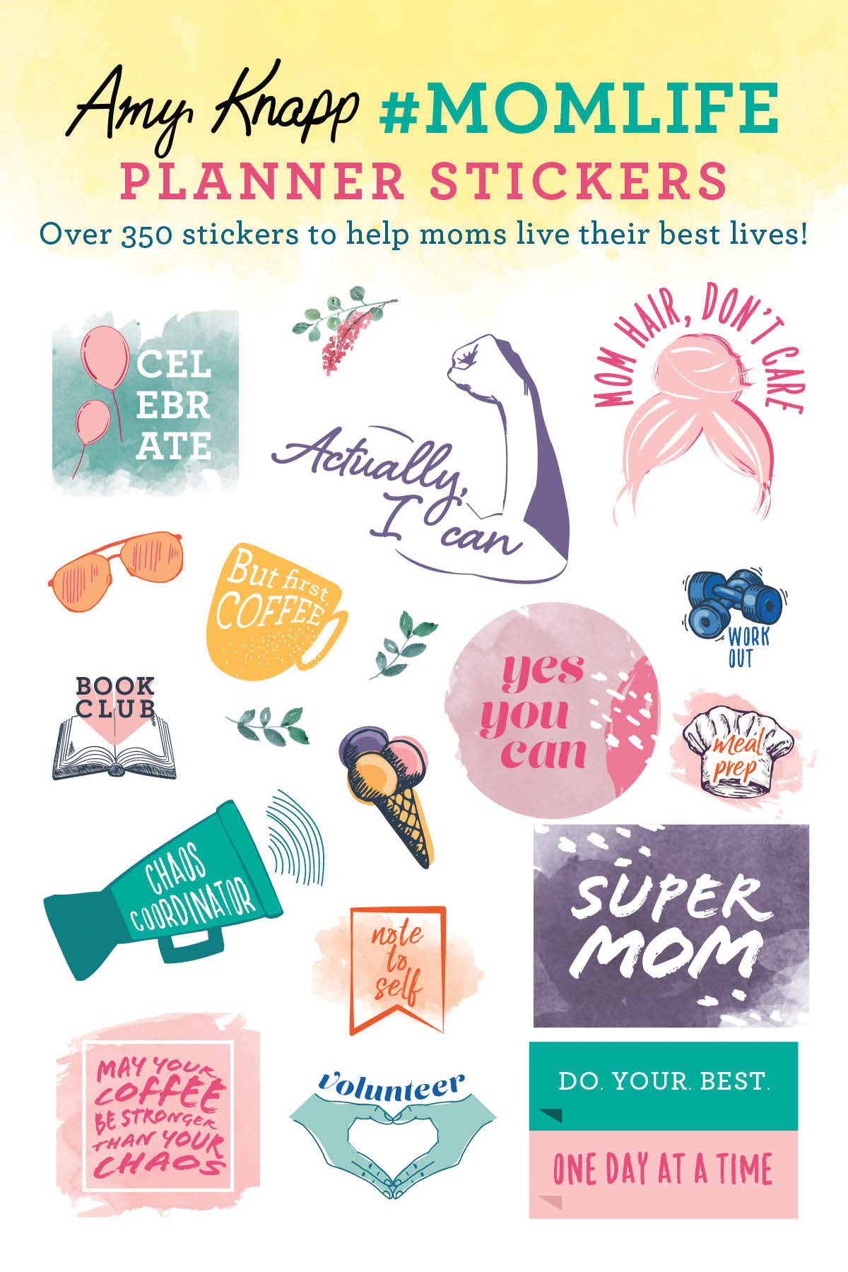Image for Amy Knapp's #MomLife Planner Stickers: Over 350 inspirational stickers for moms to live their best lives! (Weekly, Calendar and Journal Sticker Sheets, Gifts for Women)