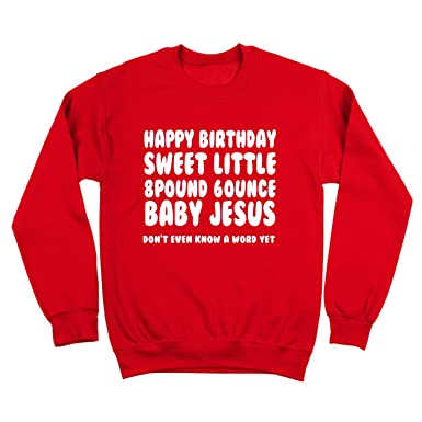 a9fa7ec1 Happy Birthday Baby Jesus Funny Christmas Xmas Ugly Sweater Party Contest  Holidays Mens Sweatshirt Small Red