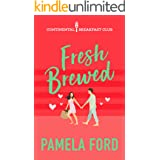 Fresh Brewed: A feel good romantic comedy (The Continental Breakfast Club Book 2)