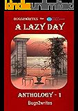 A LAZY DAY ANTHOLOGY - 1