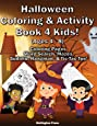 Halloween Coloring & Activity Book 4 Kids: Halloween Coloring Pages | Word Search | Mazes | Sudoku | Sugar Skulls | Hangman | Tic-Tac-Toe