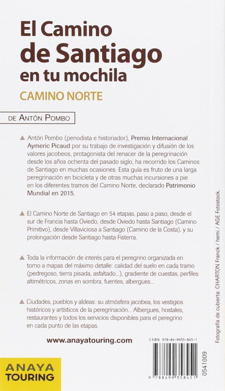 El Camino de Santiago en tu mochila. Camino Norte: 9788499358451: Amazon.com: Books