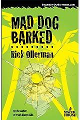 Mad Dog Barked Kindle Edition