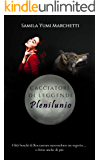Cacciatori di Leggende - Plenilunio