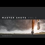 Master Shots Vol 3