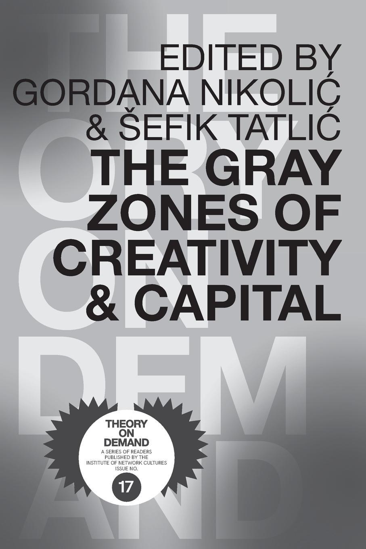 The Gray Zones of Creativity and Capital pdf