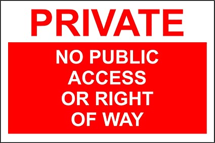 3mm Aluminium sign 300mm x 200mm Private property no public right of way safety sign
