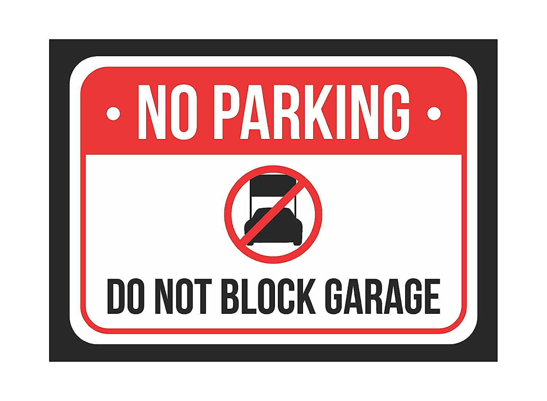 Plastic Sign Do Not Block Garage