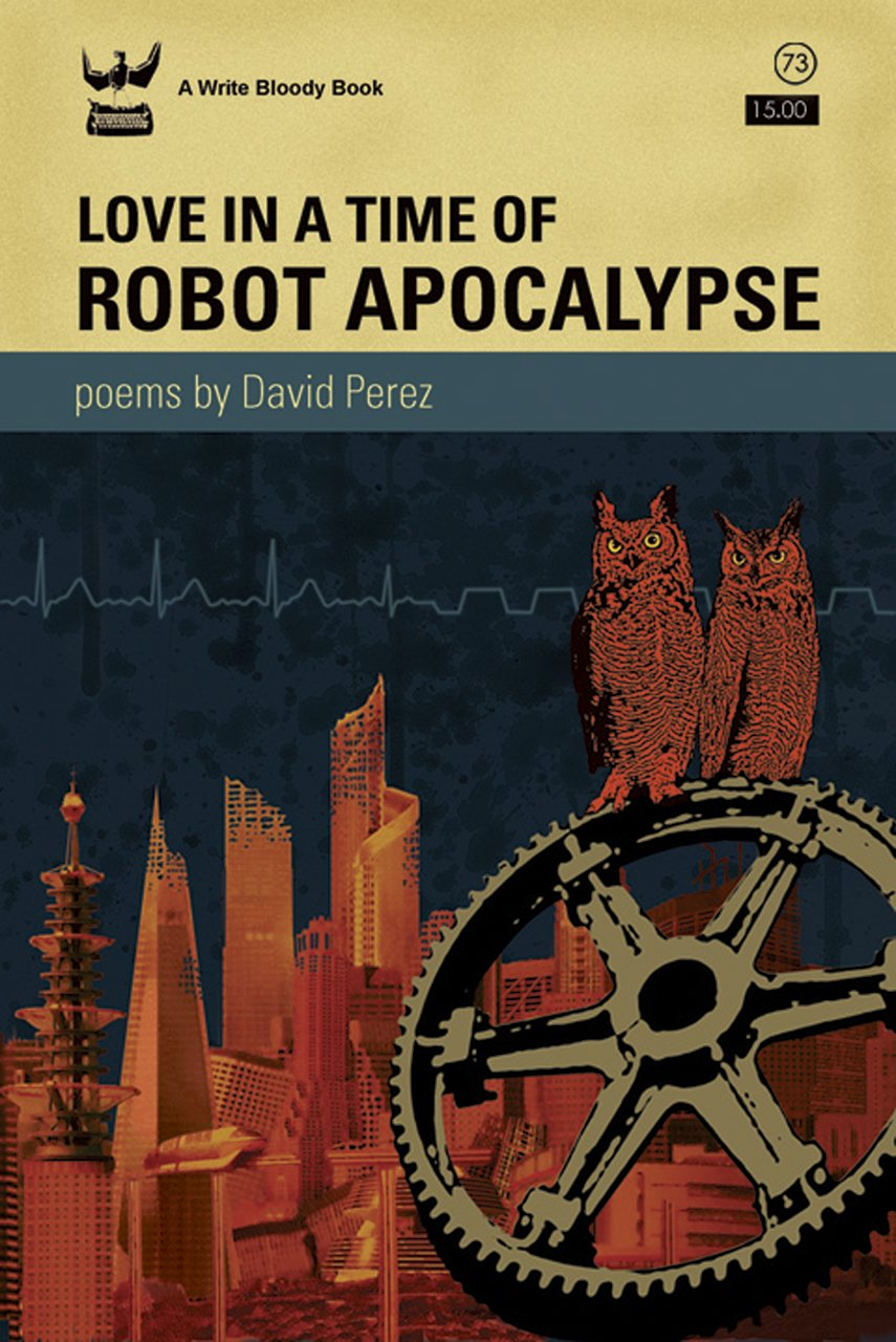 Love Robot Apocalypse David Perez