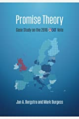 Promise Theory: Case Study on the 2016 Brexit Vote Kindle Edition