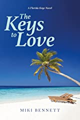 The Keys to Love: A Florida Keys Novel Kindle Edition