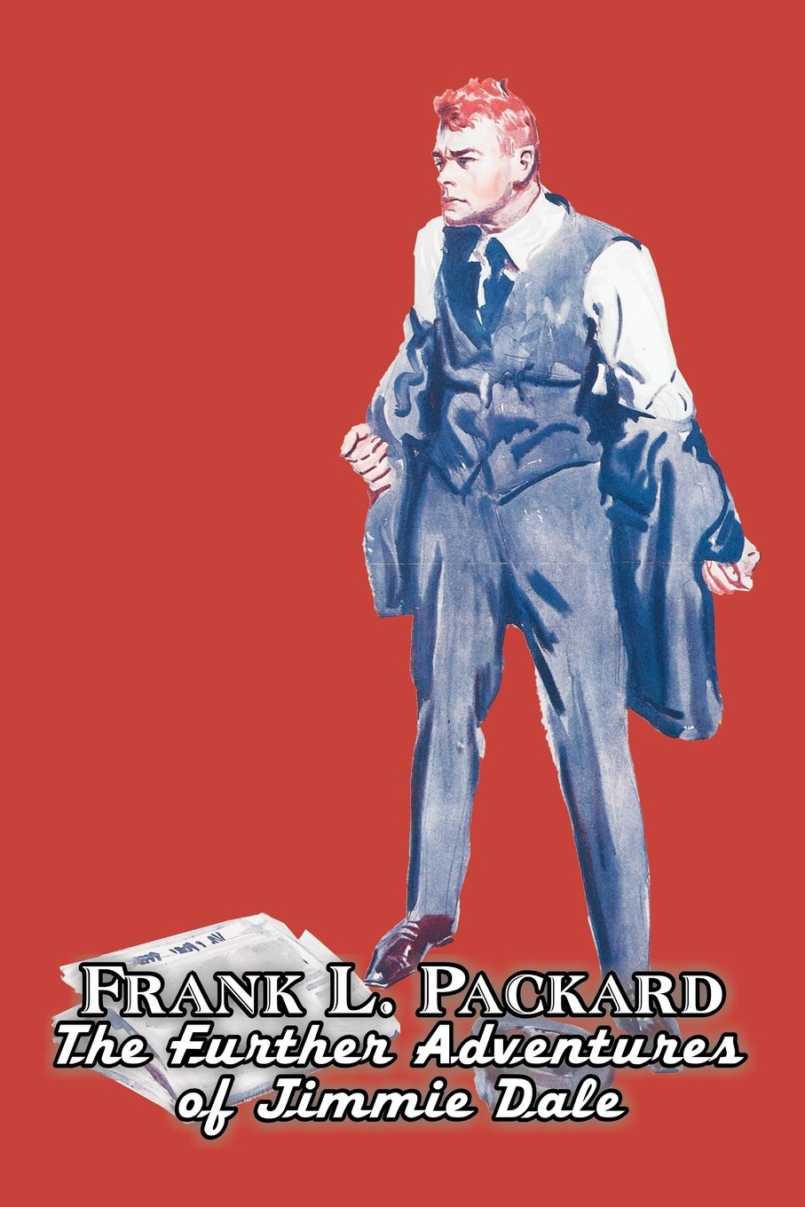 The Further Adventures of Jimmie Dale by Frank L. Packard, Fiction, Action & Adventure, Mystery & Detective PDF
