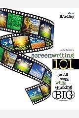 Screenwriting 101: Small Steps While Thinking Big Paperback