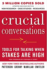 Crucial Conversations Tools for Talking When Stakes Are High, Second Edition Paperback