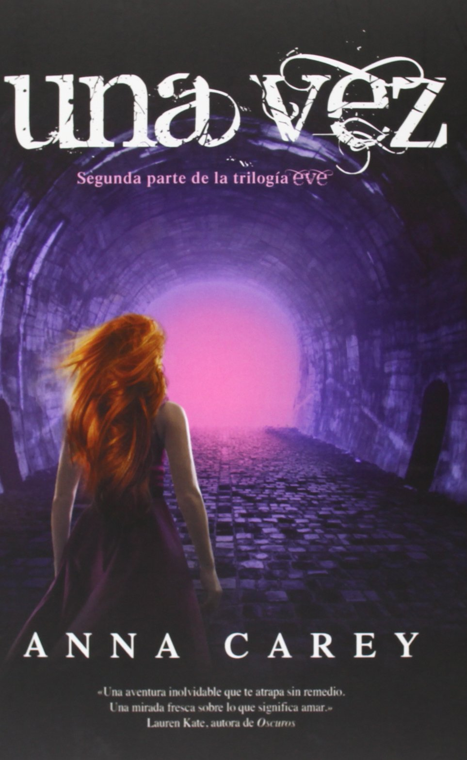 Read Online Una vez (Spanish Edition) (Eve Trilogy (Hardcover)) pdf epub