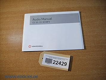 instructions manual car radio cd radio cd30 mp3 for opel amazon co rh amazon co uk vauxhall cd30 mp3 manual download