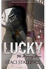Lucky: Contemporary Christian Romance Fiction (The Harmony Series, Book 2) Kindle Edition