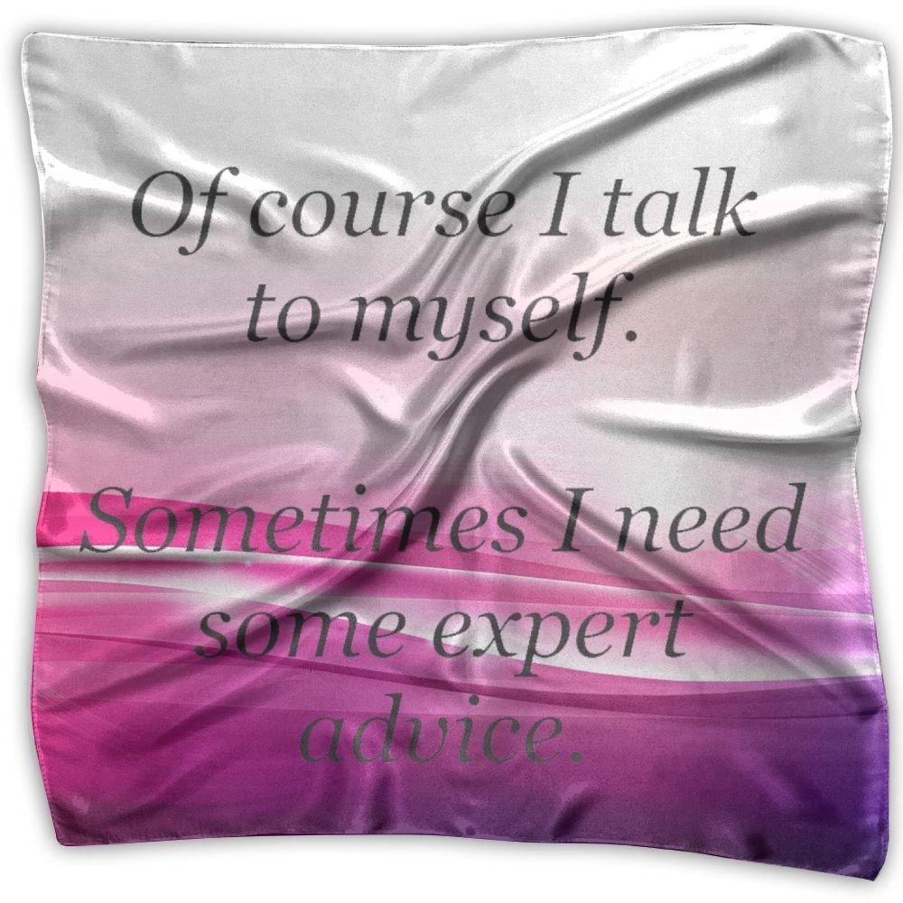 I Talk To Myself Sometimes Womens Square Polyester Satin Neck Head Scarf Scarves Set