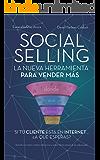 Social Selling: La nueva herramienta de ventas. Si tu cliente está en Internet, ¿a qué esperas?