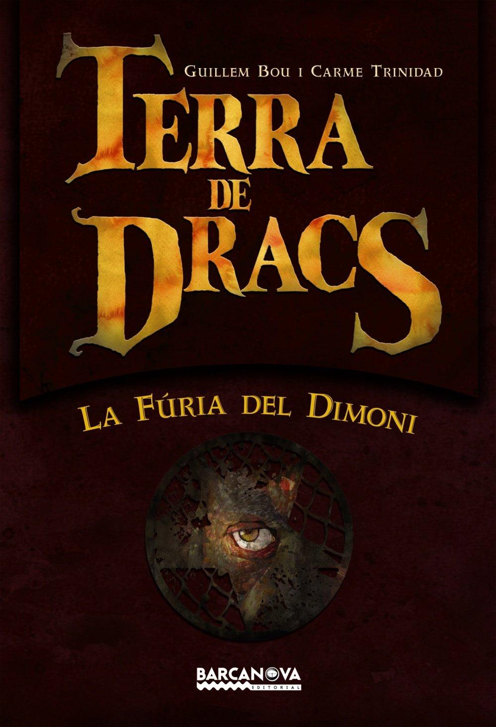 La furia del dimoni / the Fury of the Devil: Terra De Dracs / Land of Dragons (Catalan Edition) pdf epub