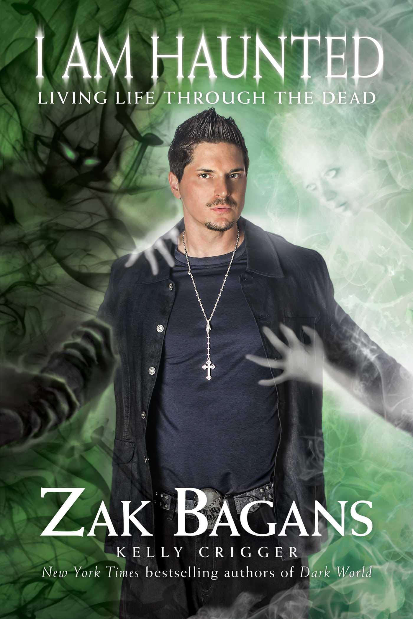 I Am Haunted Living Life Through The Dead Amazonde Zak Bagans