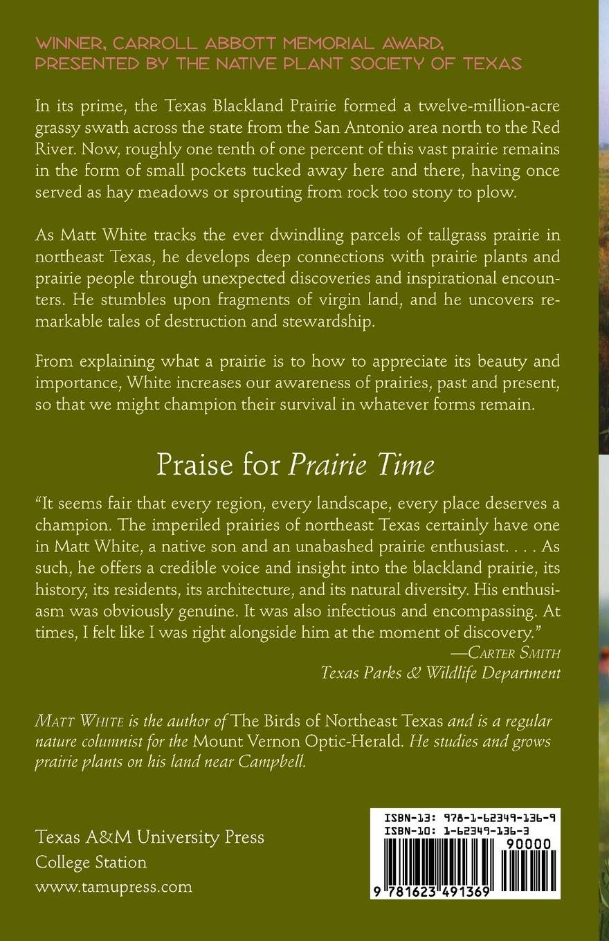Prairie Time: A Blackland Portrait (Sam Rayburn Series on Rural Life,  sponsored by Texas A&M University-Commerce): Matt White, James A. Grimshaw  Jr.: ...