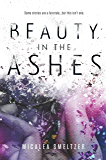 Beauty in the Ashes