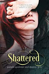 Shattered: Stolen Breaths, #2 (Volume 2)