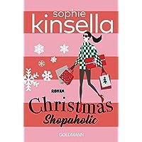 Christmas Shopaholic: Ein Shopaholic-Roman 9 (Schnäppchenjägerin Rebecca Bloomwood, Band 9)