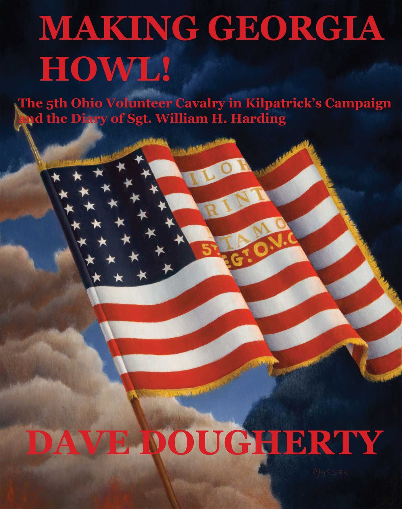 Download Making Georgia Howl: The 5th Ohio Volunteer Cavalry in Kilpatrick's Campaign and the Diary of Sgt. W. H. Harding pdf epub